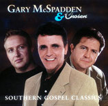 Gary McSpadden & Chosen - Southern Gospel Classics -