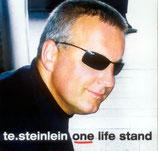 Steinlein - One life stand