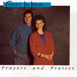 Charlie & Jill LeBlanc - Prayers and Praises