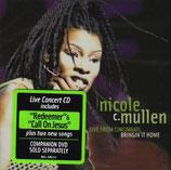 Nicole Mullen - Live In Cincinnati : Bringin' It Home