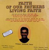 Dilawar Edwards - Faith Of Our Fathers Living Faith