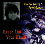 Jimmy Gunn & Providence - Reach Out Your Hands (South America)
