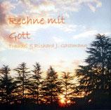 Traudel & Richard Gastmann - Rechne mit Gott