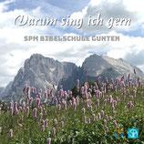 SPM Gunten : Darum sing' ich gern