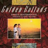 Golden Ballads 3 - Sweet Sentimental - Romantic Clarinet Melodies