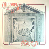 Children of The Light - Come On In