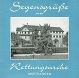 Chor der Rettungsarche Möttlingen - Segensgrüsse aus der Rettungsarche (Nr.15601/2)