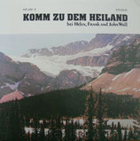 Helen, Frank & John Wall - Komm zu dem Heiland