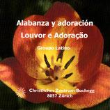 Groupe Lationo : Alabanza y adoracion Louvor e Adoracao - Christliches Zentrum Buchegg