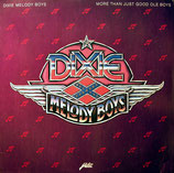 Dixie Melody Boys - More than just good old Boys