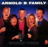 Arnold B Family - World Tour