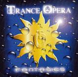 TRANCE OPERA - Fantasies