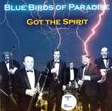 Blue Birds Of Paradise - Got The Spirit