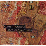 Kathy Troccoli - Love One Another