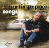 Martin Pepper - Pepper Songs