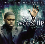 William McDowell - As We Worship Live 2-CD