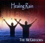 The McGregors - Healing Rain