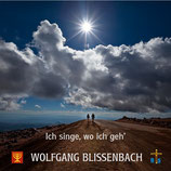 Wolfgang Blissenbach - Ich singe, wo ich geh' (The Singles Collection II)