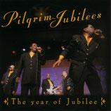 Pilgrim Jubilees - The Year Of Jubilee
