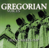 GRGEORIAN VOICES - Chant Meet Pop (2-CD)