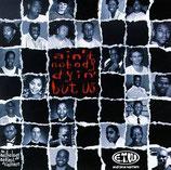 E.T.W. - Ain't Noboby Dyin' But Us