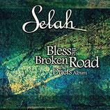 Selah : Bless The Broken Road - The Duets Album