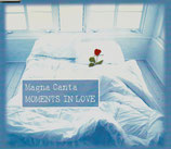MAGNA CANTA - Moments In Love (Maxi-CD mit 4 Tracks)