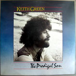 Keith Green - The Prodigal Son VINYL-LP