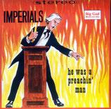 Imperials - He was a Preachin' Man