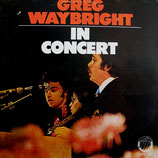 Greg Waybright - In Concert