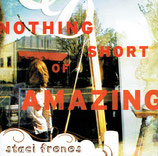 Staci Frences - Nothing Short Of Amazing