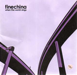 Finechina - When The World Sings