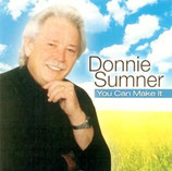 Donnie Sumner - You Can Make It