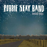 Robbie Seay Band - Better Days