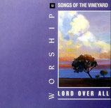 Vineyard - Lord Over All