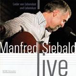 Manfred Siebald - Lieder von Lebenslast- und Lebenslust (Live)
