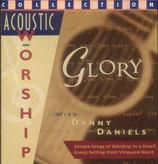 Danny Daniels - Glory (Acoustic Worship)