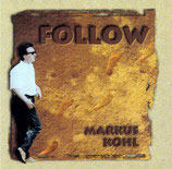 Markus Kohl - Follow