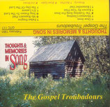 The Gospel Troubadours - Thoghts & Memories In Song