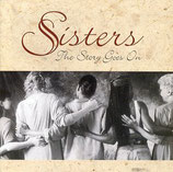 Sisters - The Story Goes On-