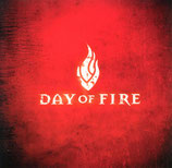 Day Of Fire - Day Of Fire CD anfragen!