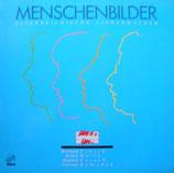 Bernhard Fibich, Robert Holly, Manfred Porsch, Christian Romanek - Menschenbilder / Österreichische Liedermacher