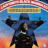 Ladysmith Black Mambazo - Inkazimulo