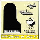 Melodies of Joy No.1 - Harding Braaten with Orchestra (Janz Team)