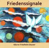 Pfarrer Friedhelm Dauner - Friedenssignale