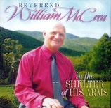 William McCrea - In the Shelter of His Arms