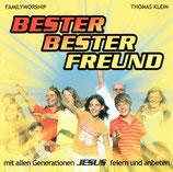 Thomas Klein FAMILYWORSHIP - Bester Bester Freund (mit allen Generationen JESUS feiern und anbeten)