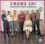 Ladysmith Black Mambazo - Umama Lo!