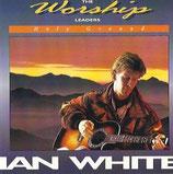 Ian White - Holy Ground (The Worship Leader)