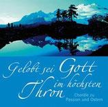 Schulte+Gerth Studiochor - Gelobt sei Gott im höchsten Thron